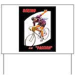 Biking is My Passion, Bicycle Riding Print Yard Si