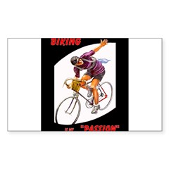 Biking is My Passion, Bicycle Riding Print Bumper Stickers