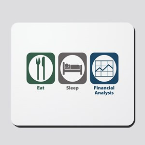 Eat Sleep Financial Analysis Mousepad