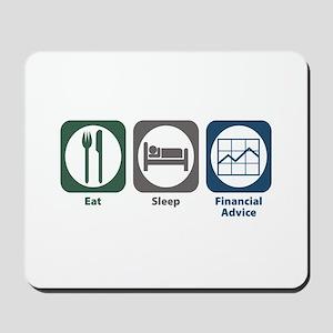 Eat Sleep Financial Advice Mousepad