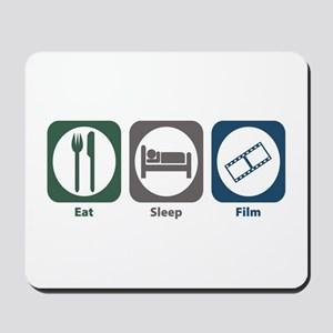 Eat Sleep Film Mousepad