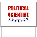 Retired Political Scientist Yard Sign