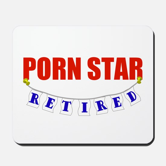 Retired Porn Star Mousepad