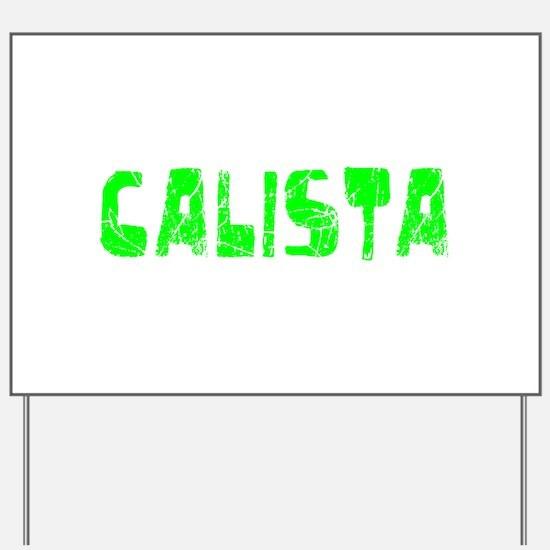 Calista Faded (Green) Yard Sign