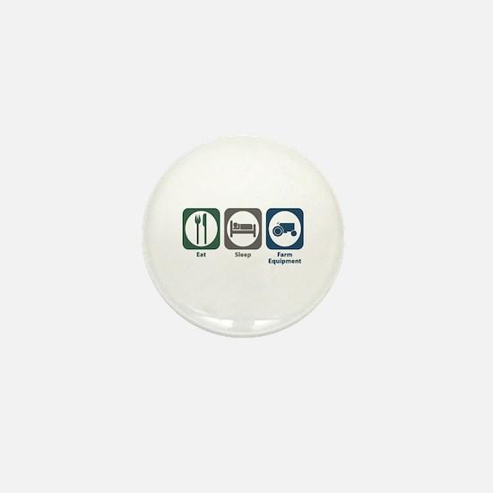 Eat Sleep Farm Equipment Mini Button