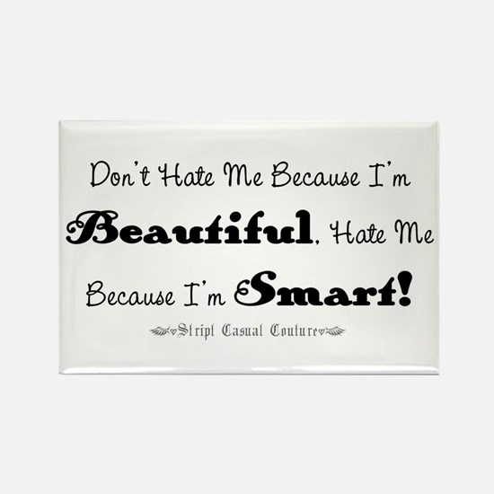 Smart and Beautiful Saying Rectangle Magnet