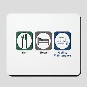 Eat Sleep Facility Maintenance Mousepad