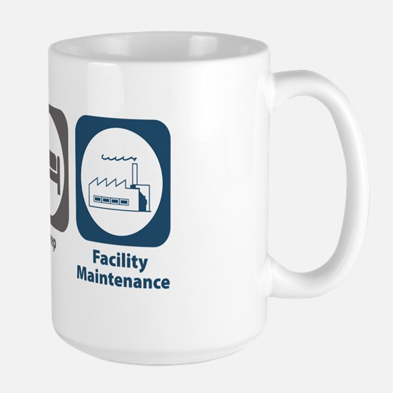 Eat Sleep Facility Maintenance Large Mug