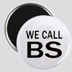 We Call BS Magnets