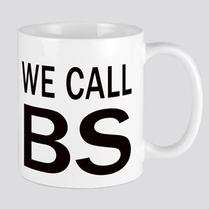 We Call BS Mugs