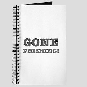 GONE PHISHING! Journal