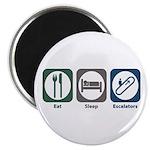 Eat Sleep Escalators Magnet