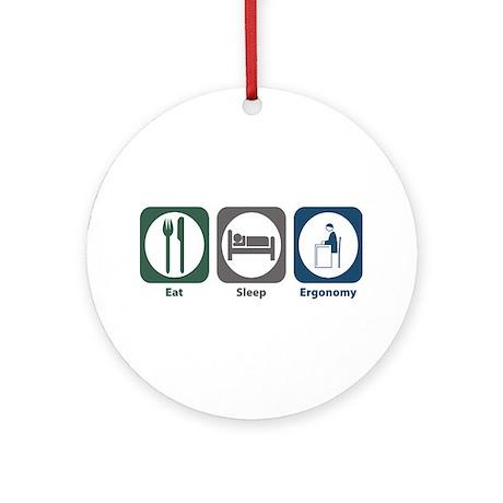 Eat Sleep Ergonomy Ornament (Round)