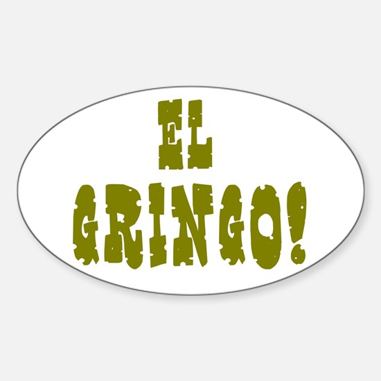 EL GRINGO! Decal