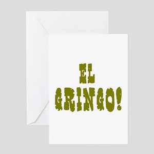 EL GRINGO! Greeting Cards
