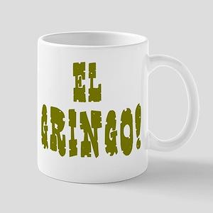 EL GRINGO! Mugs