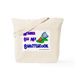 Wanna See my ShuttleCock Badm Tote Bag