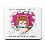 Roosevelt Love Mousepad