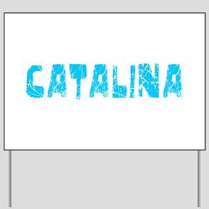 Catalina Faded (Blue) Yard Sign