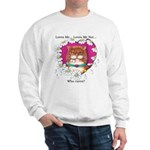 Loves Me Sweatshirt
