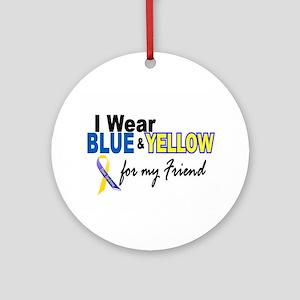 I Wear Blue & Yellow....2 (Friend) Ornament (Round