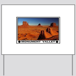 MONUMENT VALLEY Yard Sign