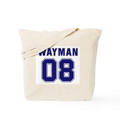 WAYMAN 08 Tote Bag