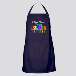 I See Your True Colors Thats Why I Lo Apron (dark)