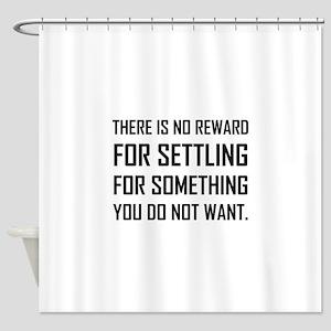 No Reward For Settling Shower Curtain