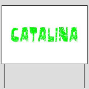 Catalina Faded (Green) Yard Sign