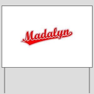 Retro Madalyn (Red) Yard Sign