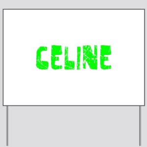 Celine Faded (Green) Yard Sign