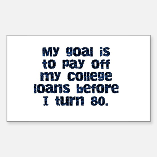 College Loans Rectangle Decal