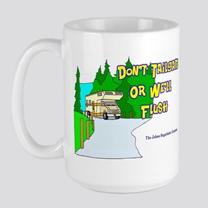 Don't Tailgate or We'll Flush Large Mug