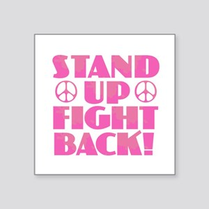 Stand Up Fight Back Sticker