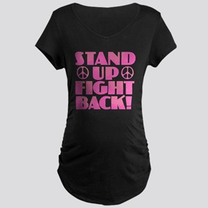 Stand Up Fight Back Maternity T-Shirt