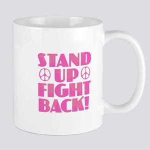 Stand Up Fight Back Mugs
