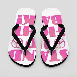 Stand Up Fight Back Flip Flops