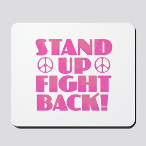 Stand Up Fight Back Mousepad