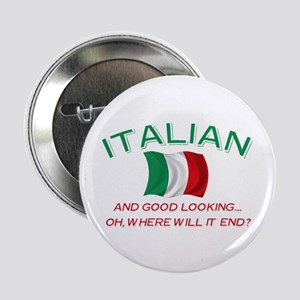 "Gd Lkg Italian 2 2.25"" Button"