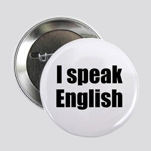 "I speak English 2.25"" Button"