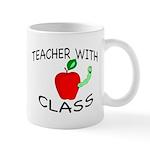 """Teacher With Class"" Mug Mugs"
