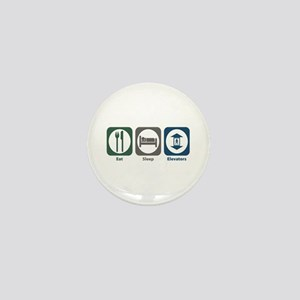 Eat Sleep Elevators Mini Button