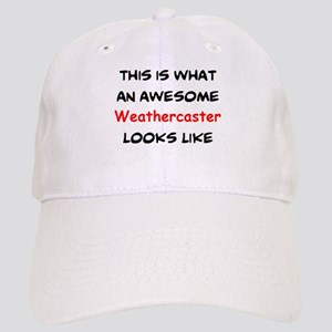 awesome weathercaster Cap
