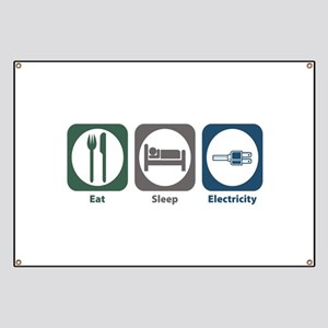 Eat Sleep Electricity Banner