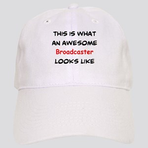 awesome broadcaster Cap