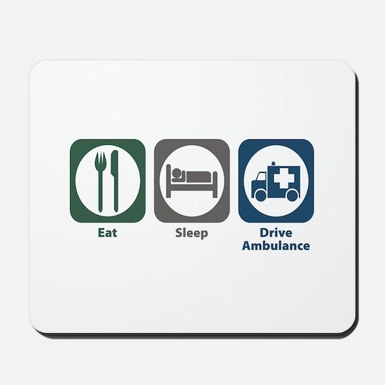 Eat Sleep Drive Ambulance Mousepad