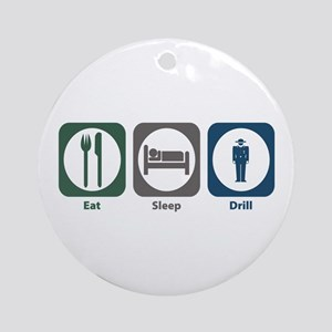 Eat Sleep Drill Ornament (Round)