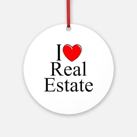 """I Love (Heart) Real Estate"" Ornament (Round)"