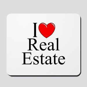 """I Love (Heart) Real Estate"" Mousepad"